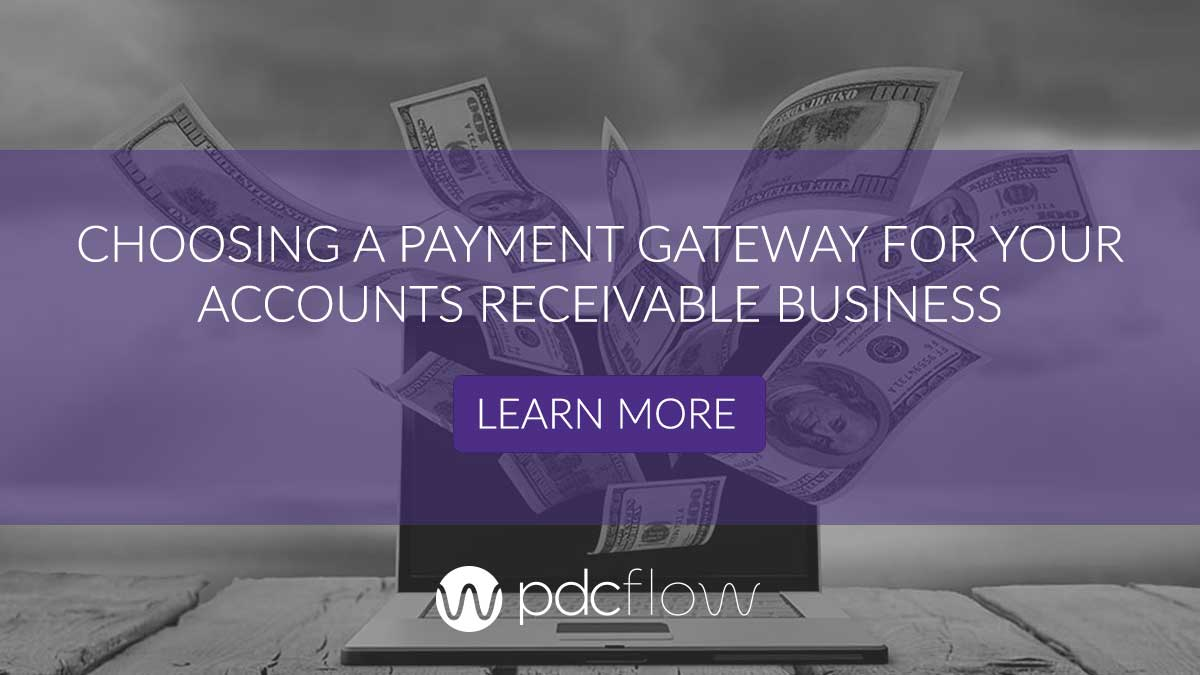 Choosing a Payment Gateway for Your Accounts Receivable Business