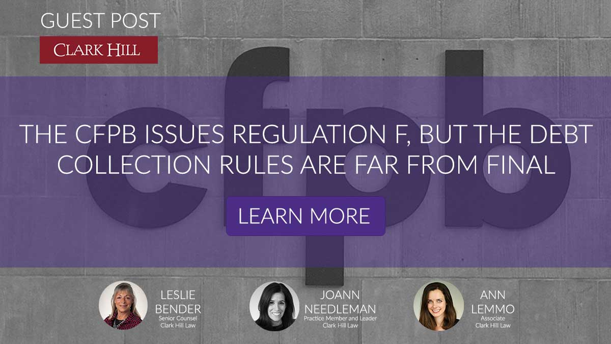 The CFPB Issues Regulation F, but the Debt Collection Rules Are Far From Final