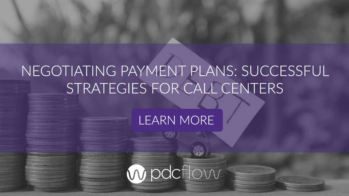 Negotiating Payment Plans: Successful Strategies for Call Centers