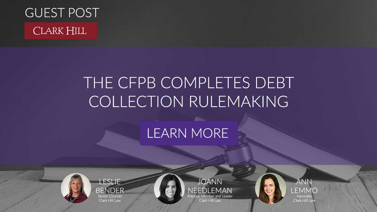 The CFPB Completes Debt Collection Rulemaking