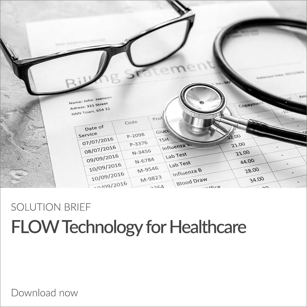 [Solution Brief] FLOW Technology for Healthcare