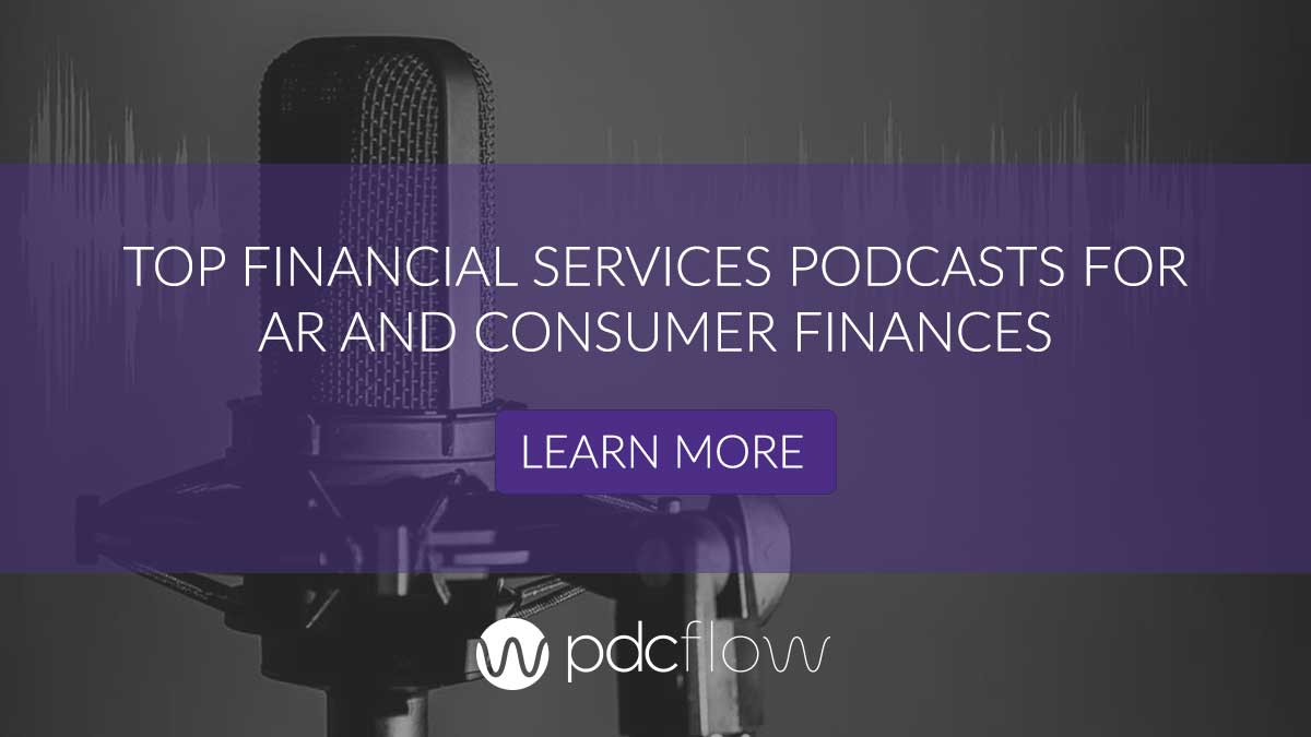 Top Financial Services Podcasts for AR and Consumer Finances