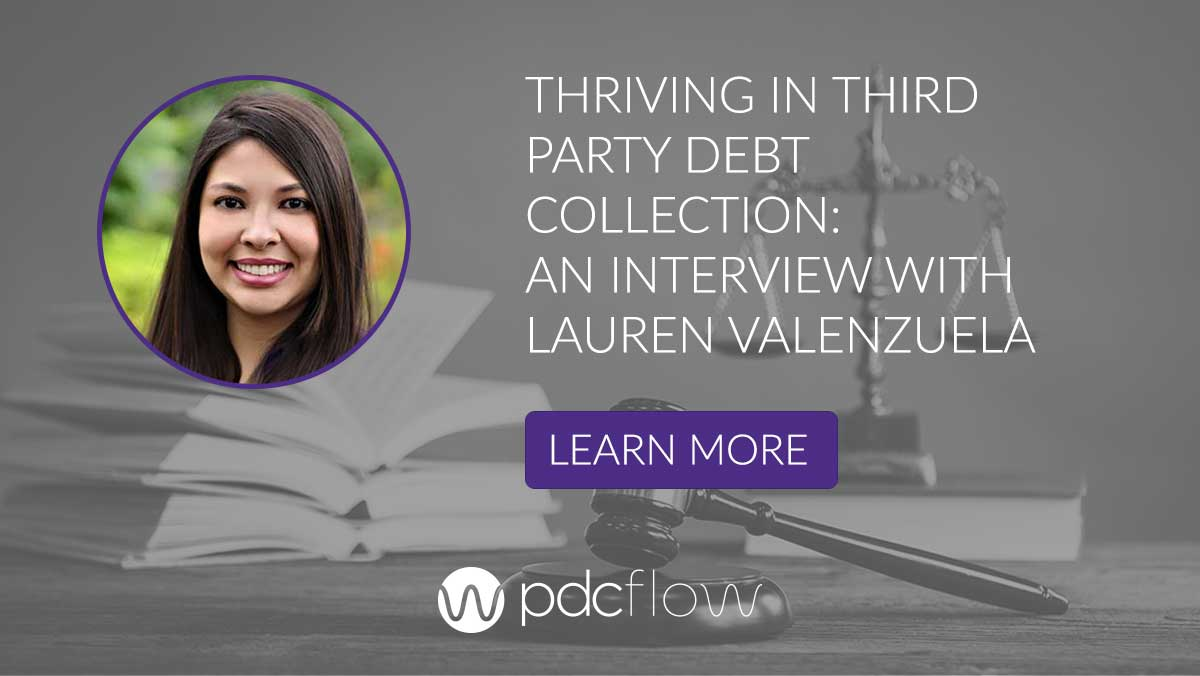 Thriving in Third Party Debt Collection: An Interview With Lauren Valenzuela