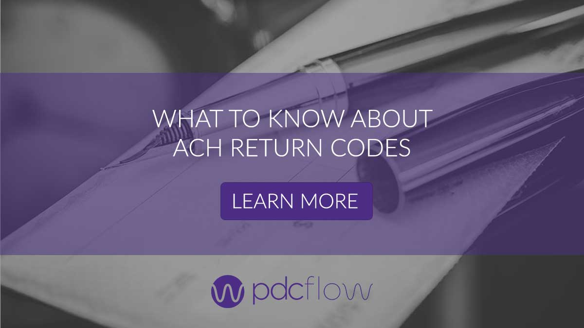 What to Know About ACH Return Codes