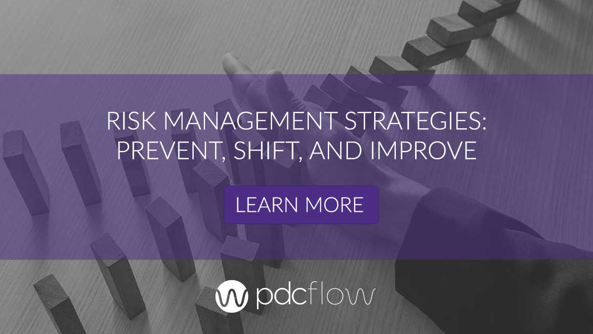Risk Management Strategies: Prevent, Shift, and Improve