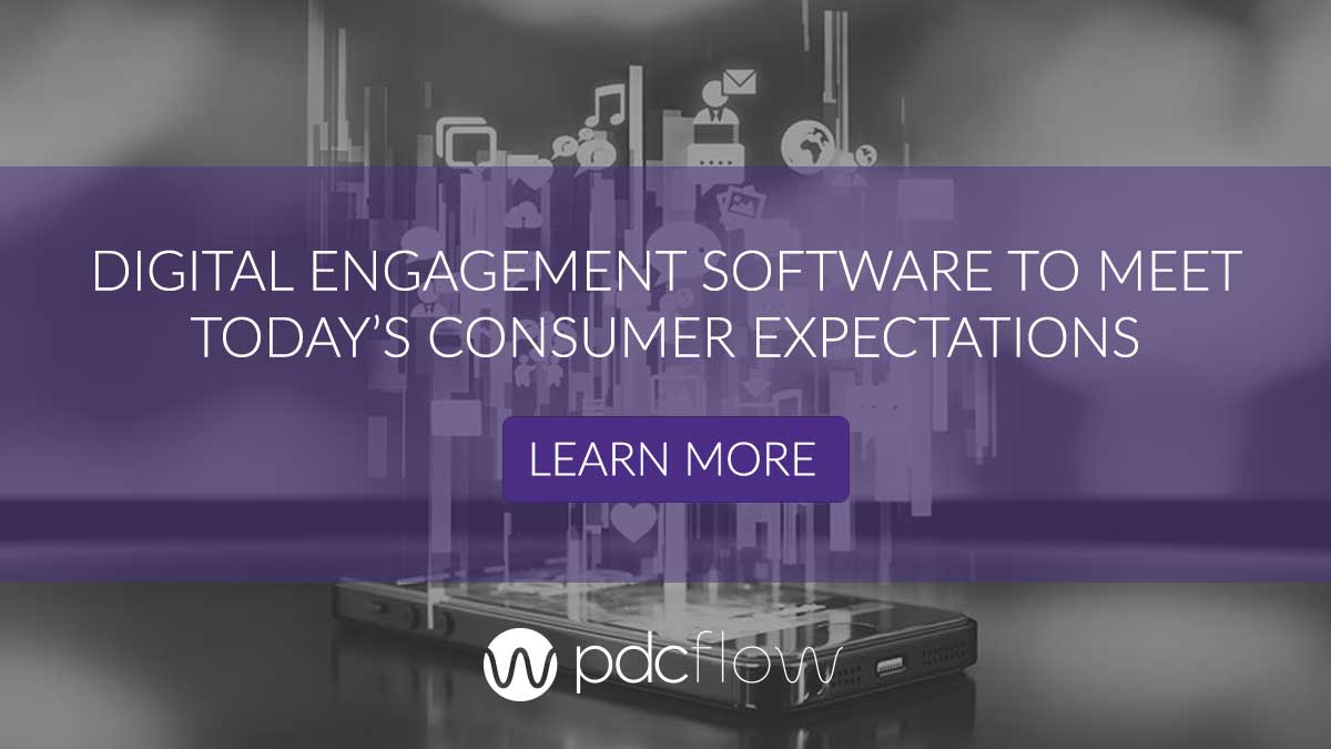 Digital Engagement Software to Meet Today's Consumer Expectations