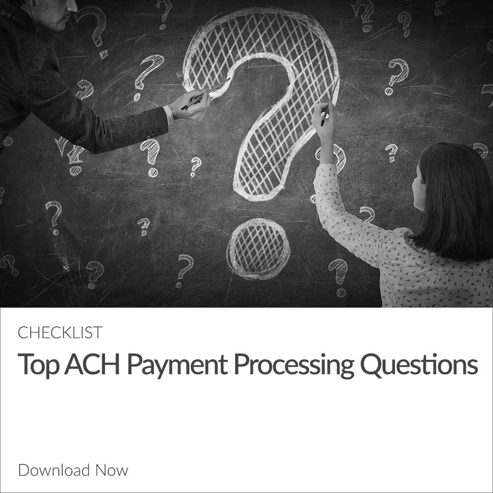 Top ACH Payment Processing Questions Checklist