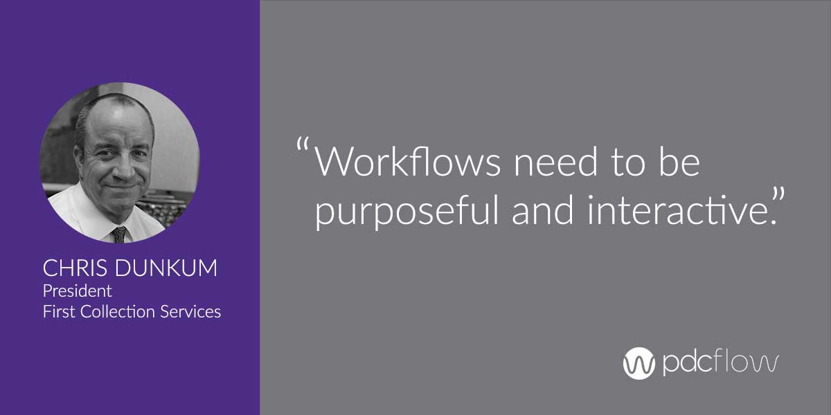 Chris Dunkum Workflow Optimization Quote