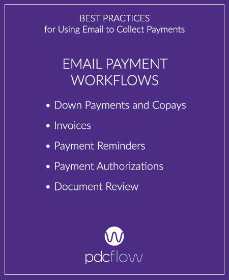 Best Practices for Using Email to Collect Payments: Email Payment Workflows