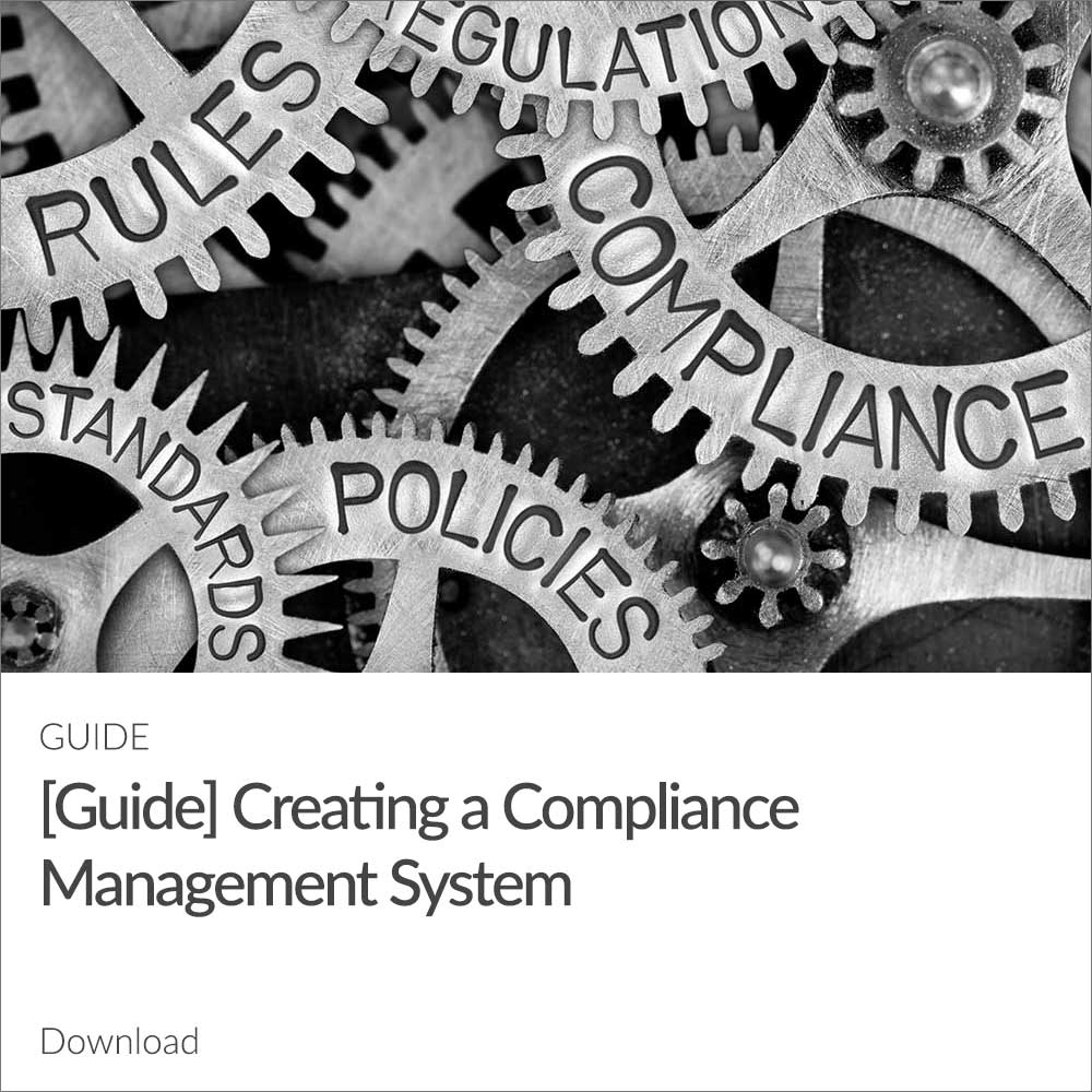 Creating a Compliance Management System Guide