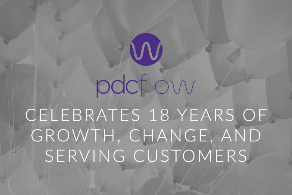 PDCflow Celebrates 18 Years of Growth, Change, and Serving Customers